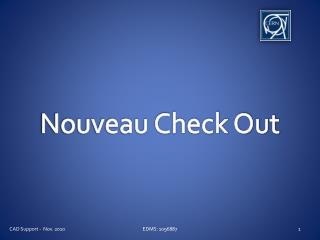 Nouveau Check Out