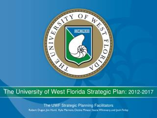 The UWF Strategic Planning Facilitators