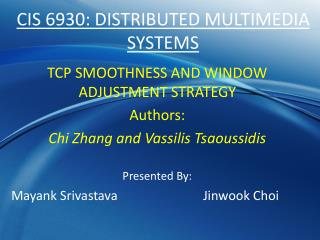 CIS 6930: DISTRIBUTED MULTIMEDIA SYSTEMS