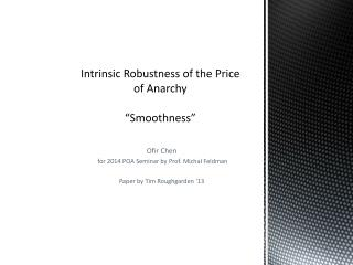 "Intrinsic Robustness of the Price of  Anarchy ""Smoothness"""