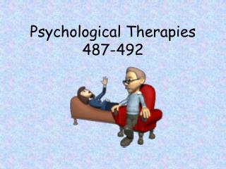 Psychological Therapies 487-492