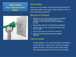 Safety Advice Title: Electrical Outlet Safety