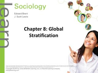 Chapter 8: Global Stratification