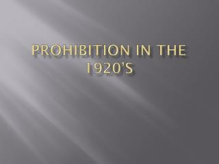 Prohibition in the 1920's