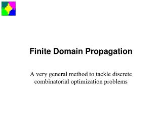 Finite Domain Propagation