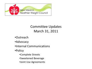 Committee Updates March 31, 2011