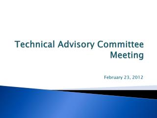 Technical Advisory Committee Meeting