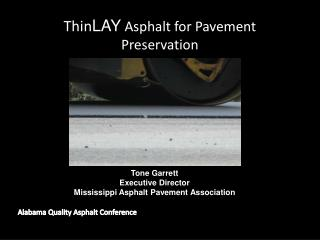 Thin LAY Asphalt for Pavement Preservation