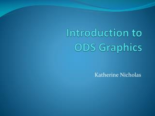 Introduction to  ODS Graphics