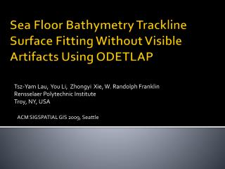 Sea Floor Bathymetry  Trackline  Surface Fitting Without Visible Artifacts Using ODETLAP