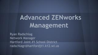 Advanced ZENworks Management