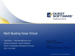 Myth Busting  Goes  Virtual