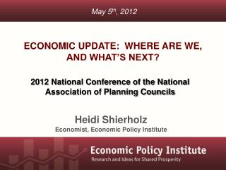 Economic Update:  Where are we, and what's next?