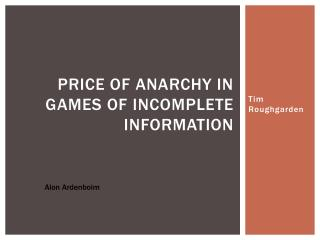 Price of Anarchy in Games of Incomplete Information