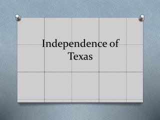 Independence of Texas