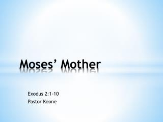 Moses' Mother