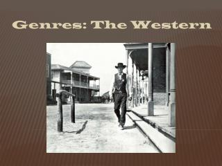 Genres: The Western