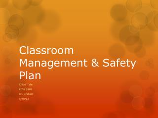 Classroom Management & Safety Plan