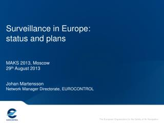 Surveillance in Europe: status and plans