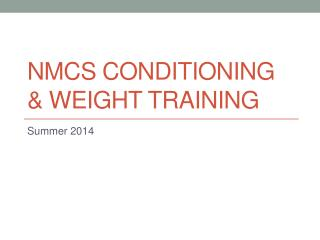 NMCS Conditioning & Weight Training