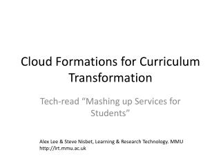 Cloud Formations for Curriculum Transformation