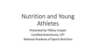 Nutrition and Young Athletes