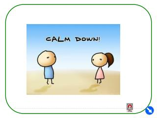 How to calm down ? : Calm your body