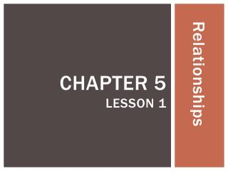 Chapter 5 Lesson 1