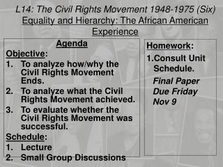 L14:  The Civil Rights Movement 1948-1975  ( Six )