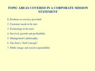 TOPIC AREAS COVERED IN A CORPORATE MISSION STATEMENT