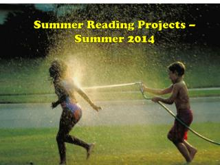 Summer Reading Projects – Summer 2014
