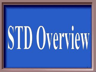 STD Overview