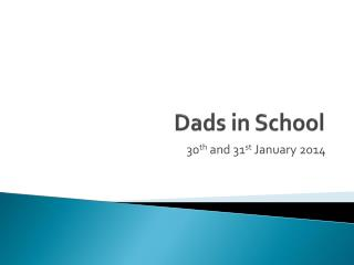 Dads in School