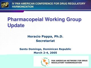 Pharmacopeial Working Group Update