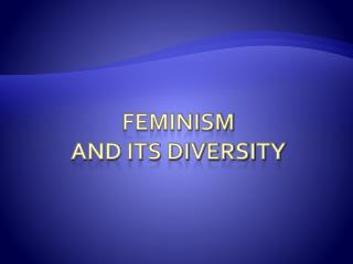 Feminism and its diversity