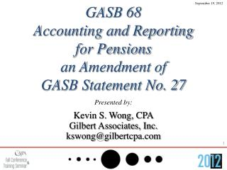 GASB 68 Accounting and Reporting for Pensions an Amendment of GASB Statement No. 27