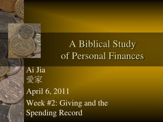A Biblical Study  of Personal Finances