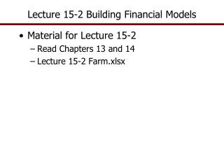 Lecture 15-2 Building Financial Models