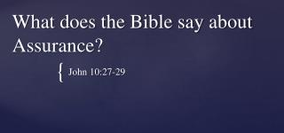 What does the Bible say about Assurance?
