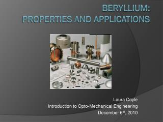 Beryllium: Properties and Applications