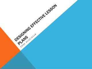 Designing effective lesson plans