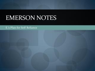 Emerson Notes
