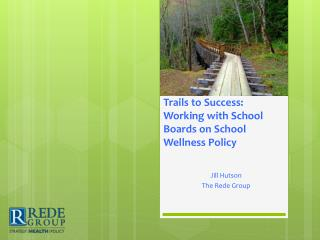 Trails to Success: Working with School Boards on School Wellness Policy