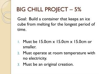 BIG CHILL PROJECT – 5%