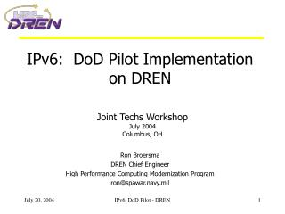 IPv6:  DoD Pilot Implementation on DREN