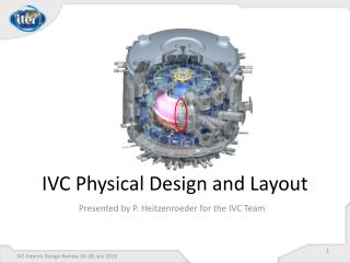 IVC Physical Design and Layout