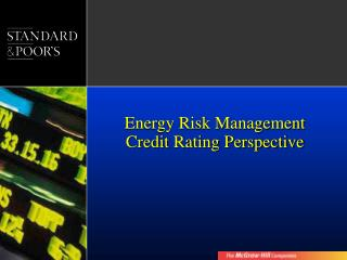 Energy Risk Management  Credit Rating Perspective