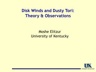 Disk Winds and Dusty  Tori :  Theory & Observations