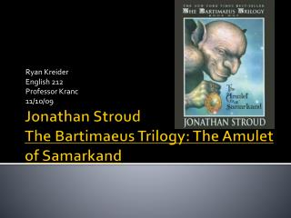 Jonathan Stroud The  Bartimaeus  Trilogy: The Amulet of Samarkand