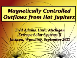 Magnetically Controlled Outflows from Hot  Jupiters